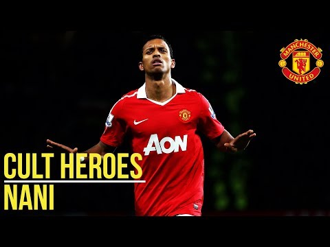 Nani | Cult Heroes | Manchester United