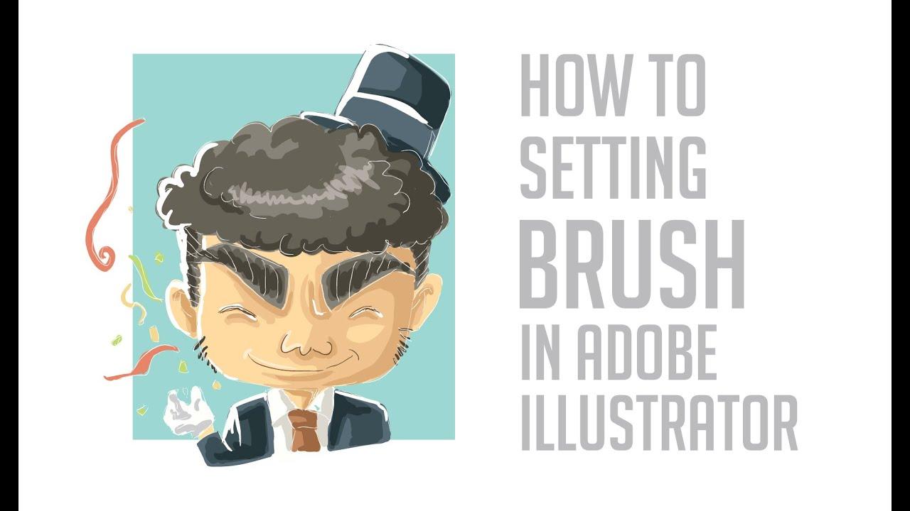 How To Setting Brush In Adobe Illustrator Youtube