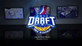 2013 NBA D-League Draft Live via Cisco WebEx Meeting Center