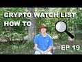 """Craving Crypto EP 19 """"How to Make a Cryptocurrency Watch-list"""""""