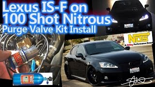 Lexus IS-F on 100 Shot Nitrous (NOS) Purge Valve Kit Install