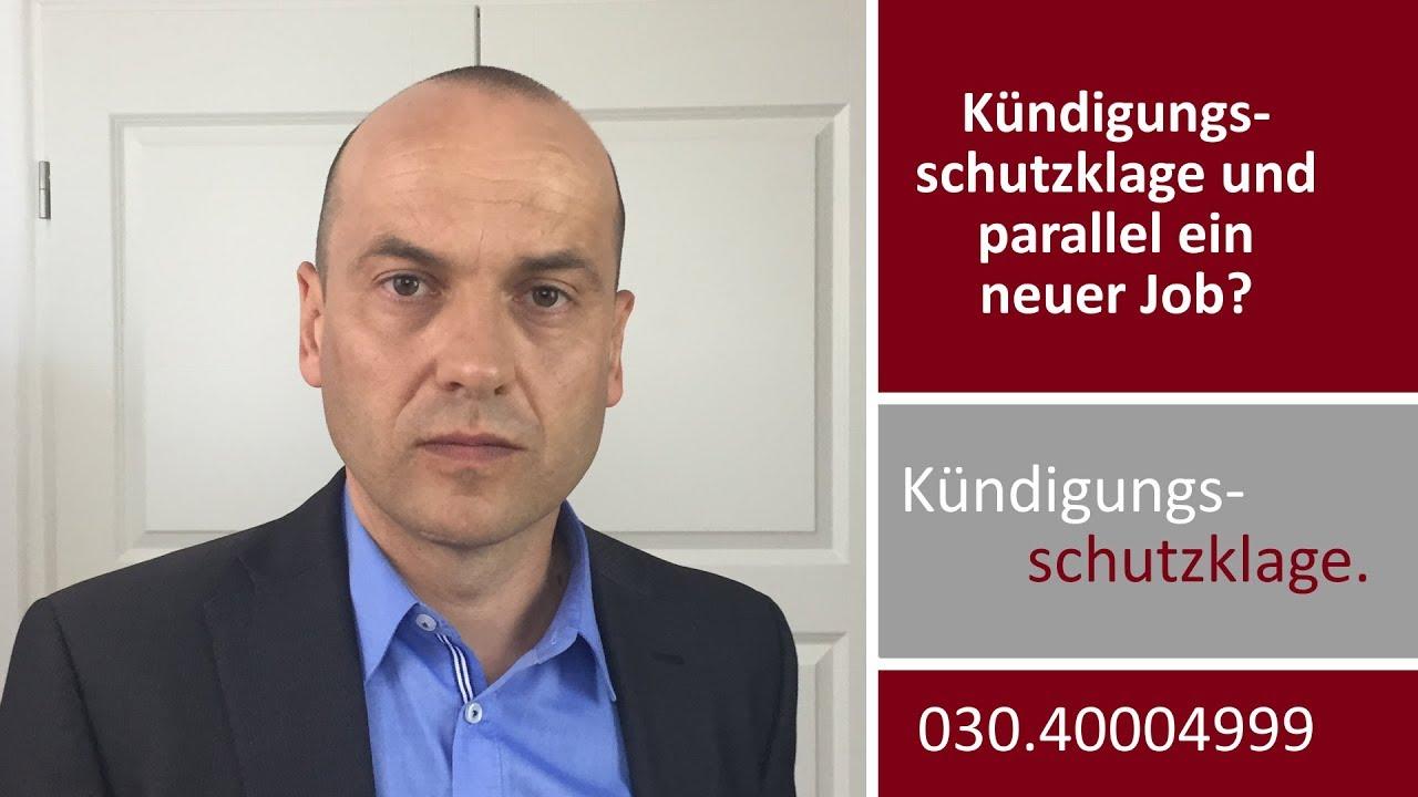 Kündigungsschutzklage Und Parallel Ein Neuer Job I Fachanwalt