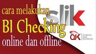 Cara Melakukan BI Checking online dan offline