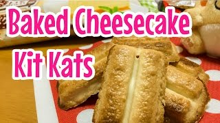 Baked Cheesecake Kit Kat ~ チーズケーキ・キットカット