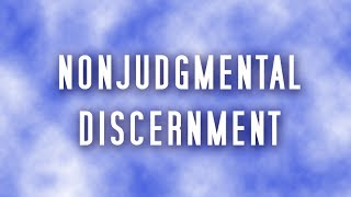 """Nonjudgmental Discernment"" with Rev. Danielle Marie Hewitt [clip] Thumbnail"