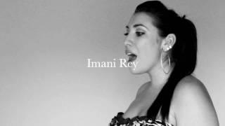 Imani Rey If I had My Way Acapella