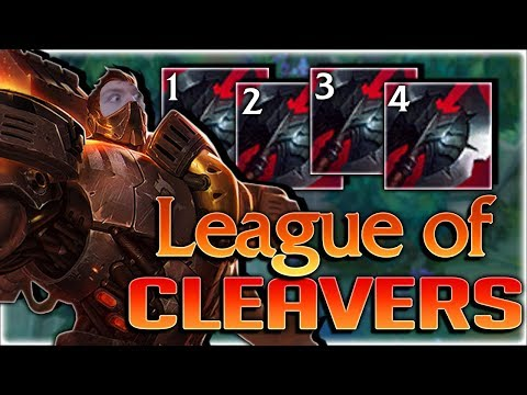 LEAGUE OF CLEAVERS RETURNS?! 110% CDR AND NOT EVEN TROLLING?