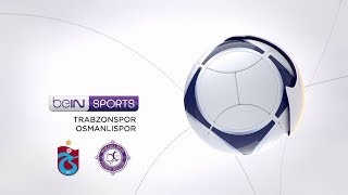 Trabzonspor 4 - 3 Osmanlıspor FK