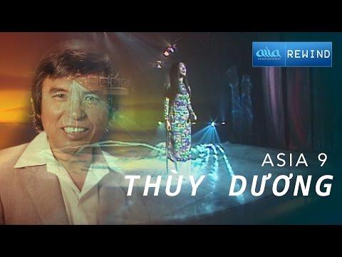 «ASIA 9» Khúc Thụy Du - Thùy Dương [asia REWIND]