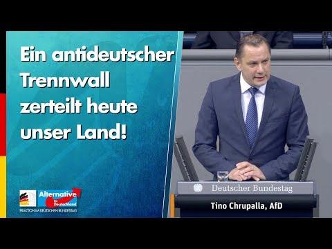Ein antideutscher Trennwall zerteilt heute unser Land! - Tino Chrupalla - AfD-Fraktion im Bundestag
