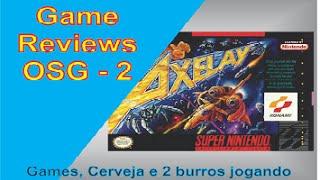 Game Reviews OSG 2 - Axelay