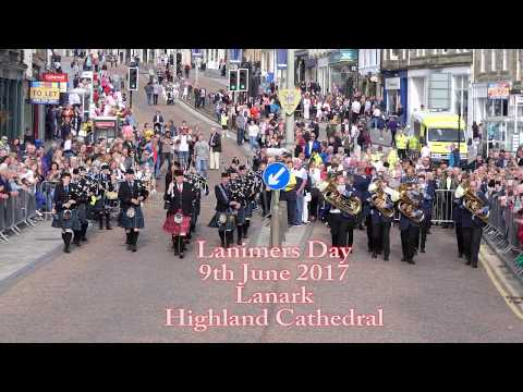 Lanimers Day 2017 - Lanark Highland Cathedral [4K/UHD]