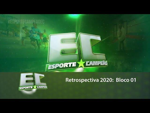 Retrospectiva 2020: Relembre matérias que foram destaques no Esporte Campeão - bloco 01