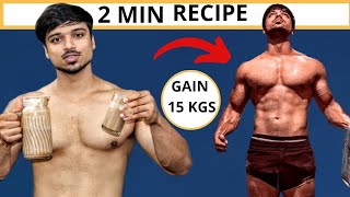 I drank This Homemade WEIGHT GAIN Shake For 1 Year(Gain 15kgs in a Year)