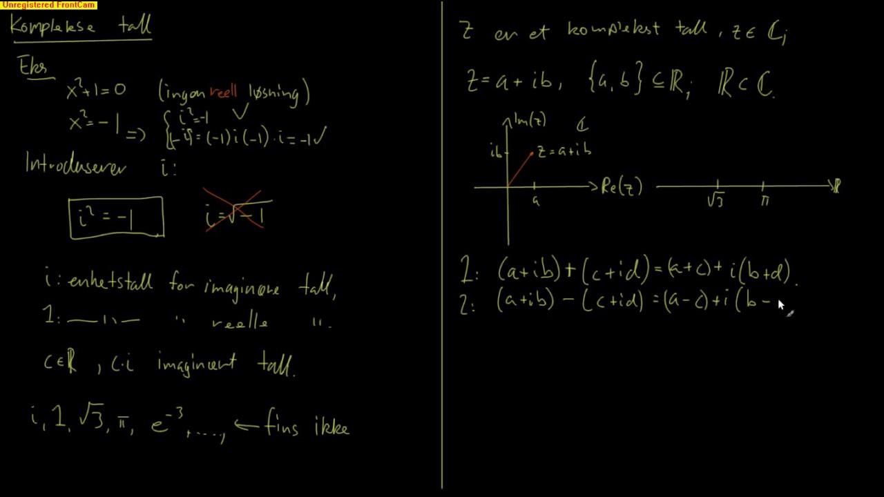 Kompleks analyse 1.1 - Intro og basale regneregler