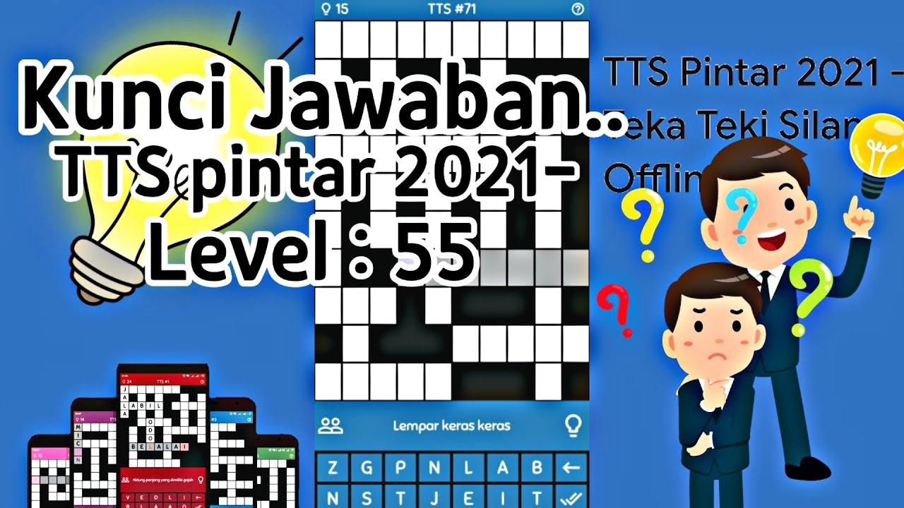 Kunci Jawaban Tts Pintar 2021 Level 55 Youtube