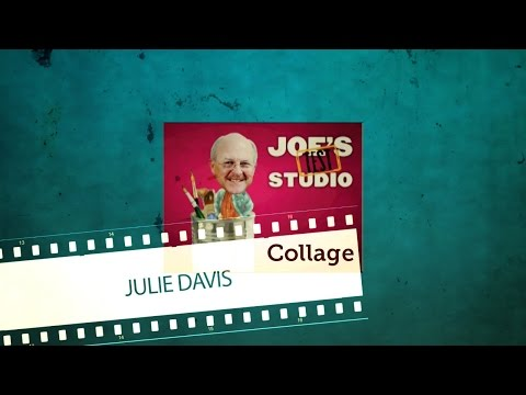 Collage Techniques with Julie Davis