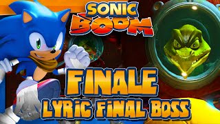 Sonic Boom Rise of Lyric Wii U (1080p) - FINALE Lyric Final Boss & Opinions
