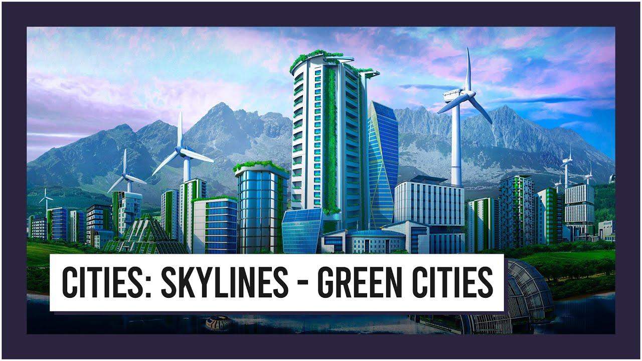 Cities: Skylines - Green Cities Crack