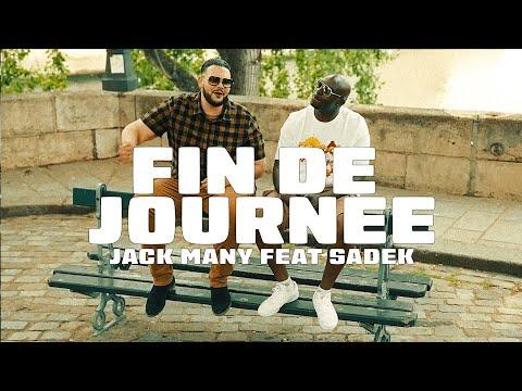 Youtube: JACK MANY ft. SADEK – Fin de journée ( Clip Officiel )