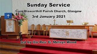 Sunday Worship, 3rd January 2021