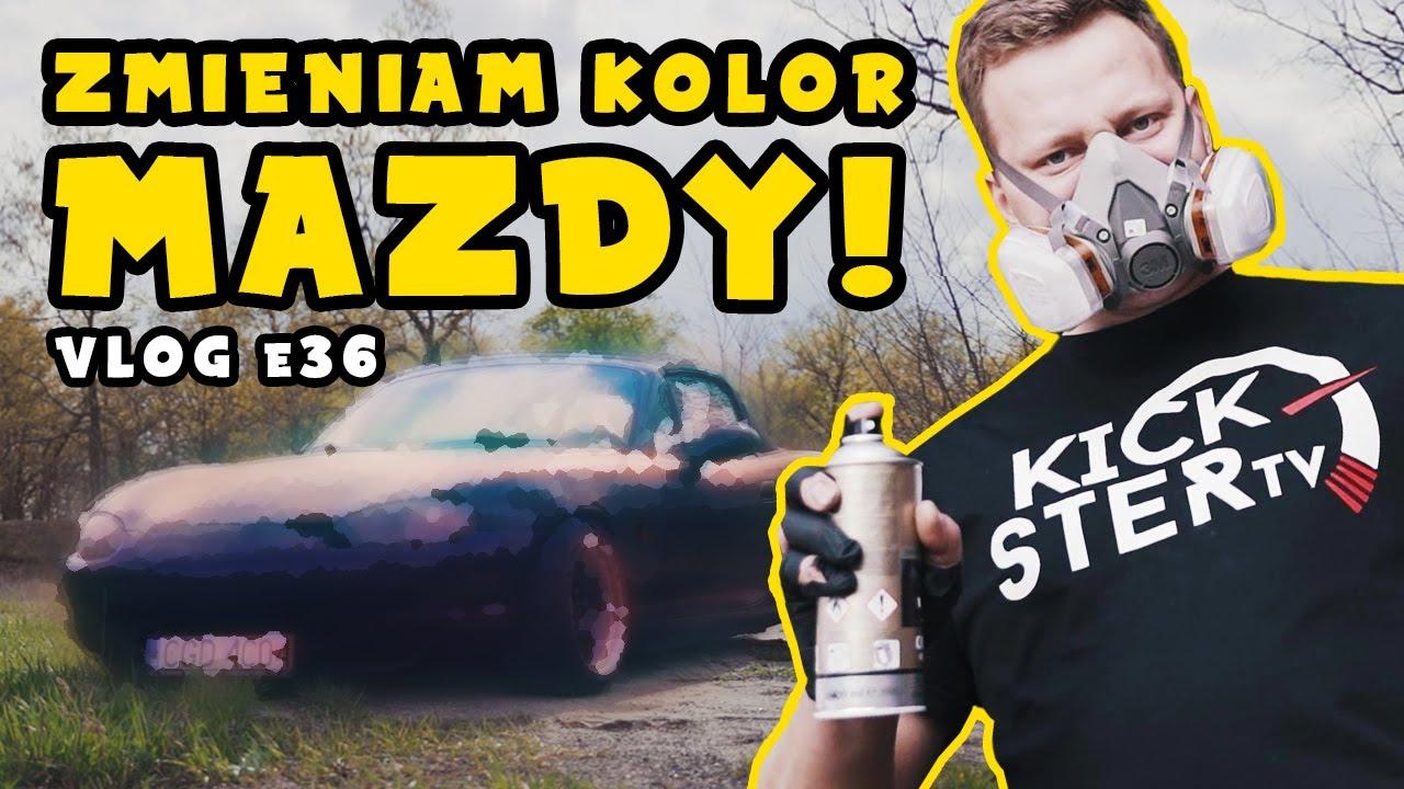 Zmieniam kolor Mazdy! - vlog # e36