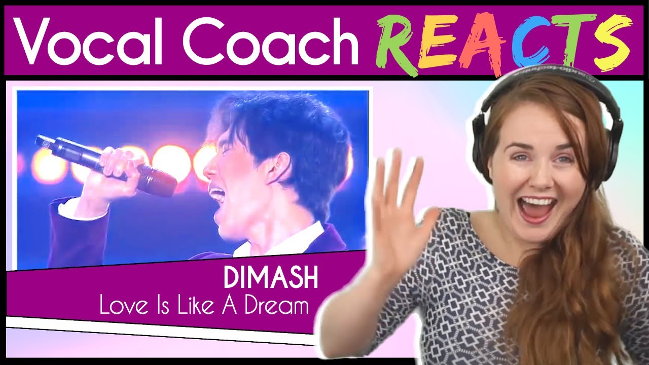 Vocal Coach reacts to Dimash Kudaibergen - Love is Like a Dream ~ Димаш Кудайберген