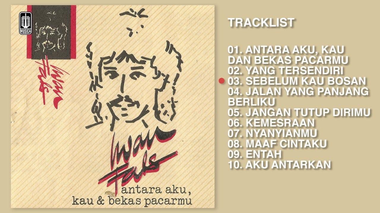 Iwan Fals - Album Antara Aku, Kau & Bekas Pacarmu | Audio HQ