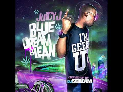 Juicy J - Riley (No DJ) Blue Dream & Lean Mixtape
