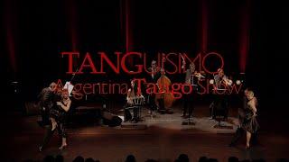 TANGUISIMO, Tango argentino / Teaser