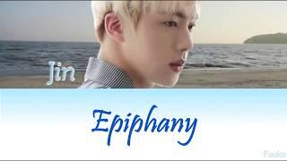 Download lagu Jin (BTS) - 'Epiphany' Lyrics (Han/Rom/Eng/VOSTFR)