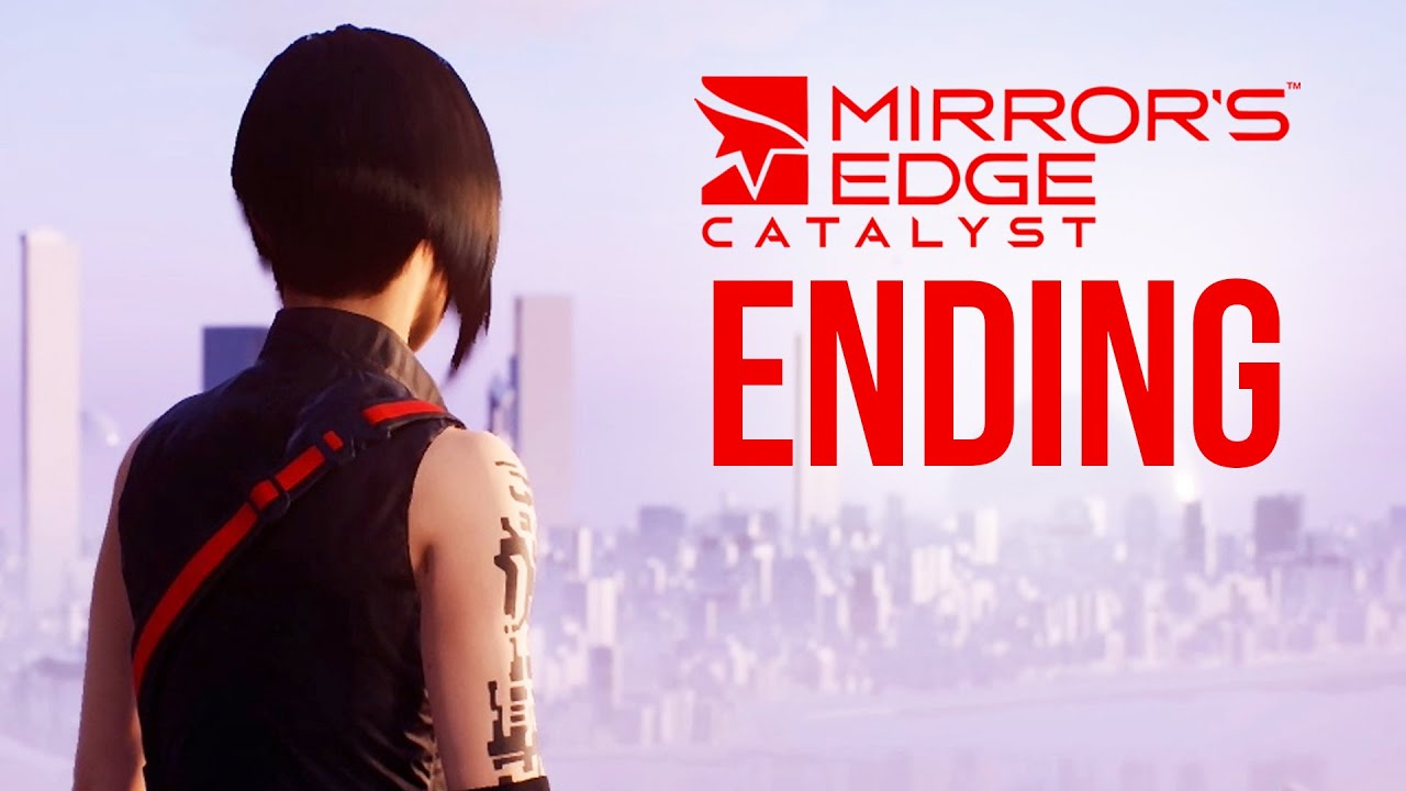 Mirror 39 s edge catalyst ending gameplay walkthrough the for Mirror gameplay walkthrough