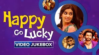 Happy Go Lucky | Video Jukebox