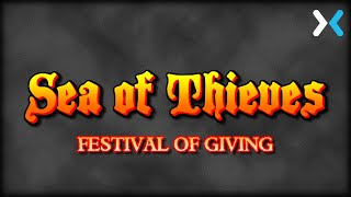 Sea of Thieves - Festival of Giving - Mixer Stream Upload