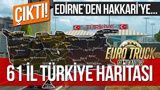 Euro Truck Simulator 2 - (61 İL) GERÇEK TÜRKİYE HARİTASI - İlk İzlenimler 1. Bölüm