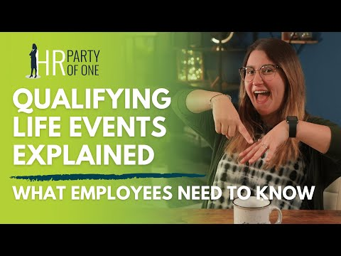 Qualifying Life Events Explained What Employees Need to Know Tutorial