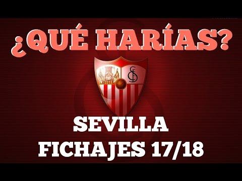 Fichajes Sevilla FC 2017/2018. Planificación de plantilla, altas y bajas