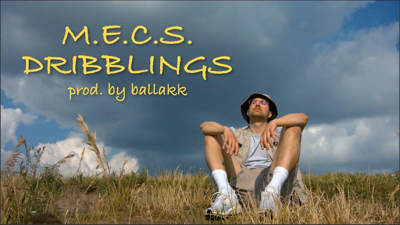 Download M.E.C.S. - Dribblings (prod. ballakk) (Official Video)
