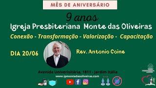 Mês de aniversário - Culto Noite - Rev. Antonio Coine