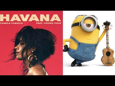 Camila Cabello: Havana (Minions Version)