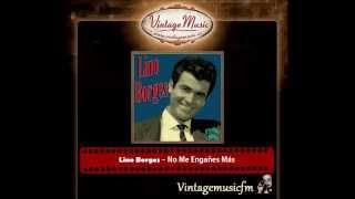 Lino Borges – No Me Engañes Más (Perlas Cubanas)