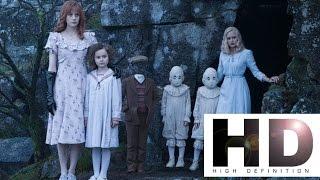 Дом странных детей Мисс Перегрин / Miss Peregrine's Home for Peculiar Children I Трейлер