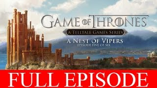 Game of Thrones Episode 5 Full Walkthrough Nest of Vipers PC Gameplay Let's Play 1080p No Commentary