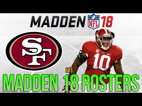 SAN FRANCISCO 49ERS Madden 18 Ratings | c4's Custom Madden 17 Rosters - ft. THOMAS + FOSTER
