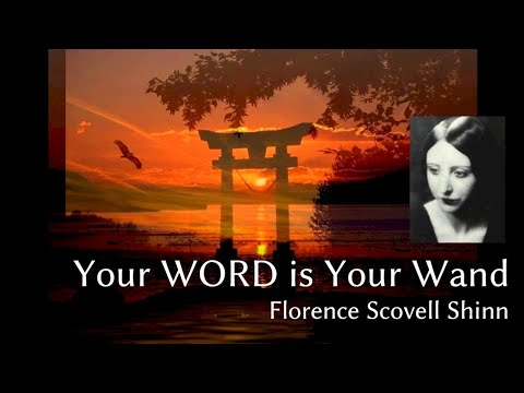 Your Word is your Wand, Florence Scovill Shinn  ( Complete )
