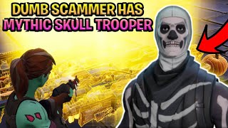 Dumb Scammer Has *NEW MYTHIC* Skull Trooper! (Scammer Gets Scammed) Fortnite Save The World