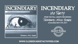 Incendiary - No Purity