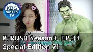 Special Edition2 ! [KBS World Idol Show K-RUSH3 / ENG,CHN / 2018.10.26]