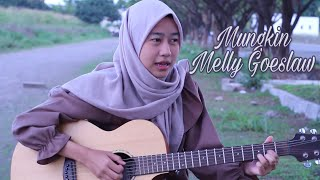 Mungkin  Melly Goeslaw Cover By Siti Nurhanna