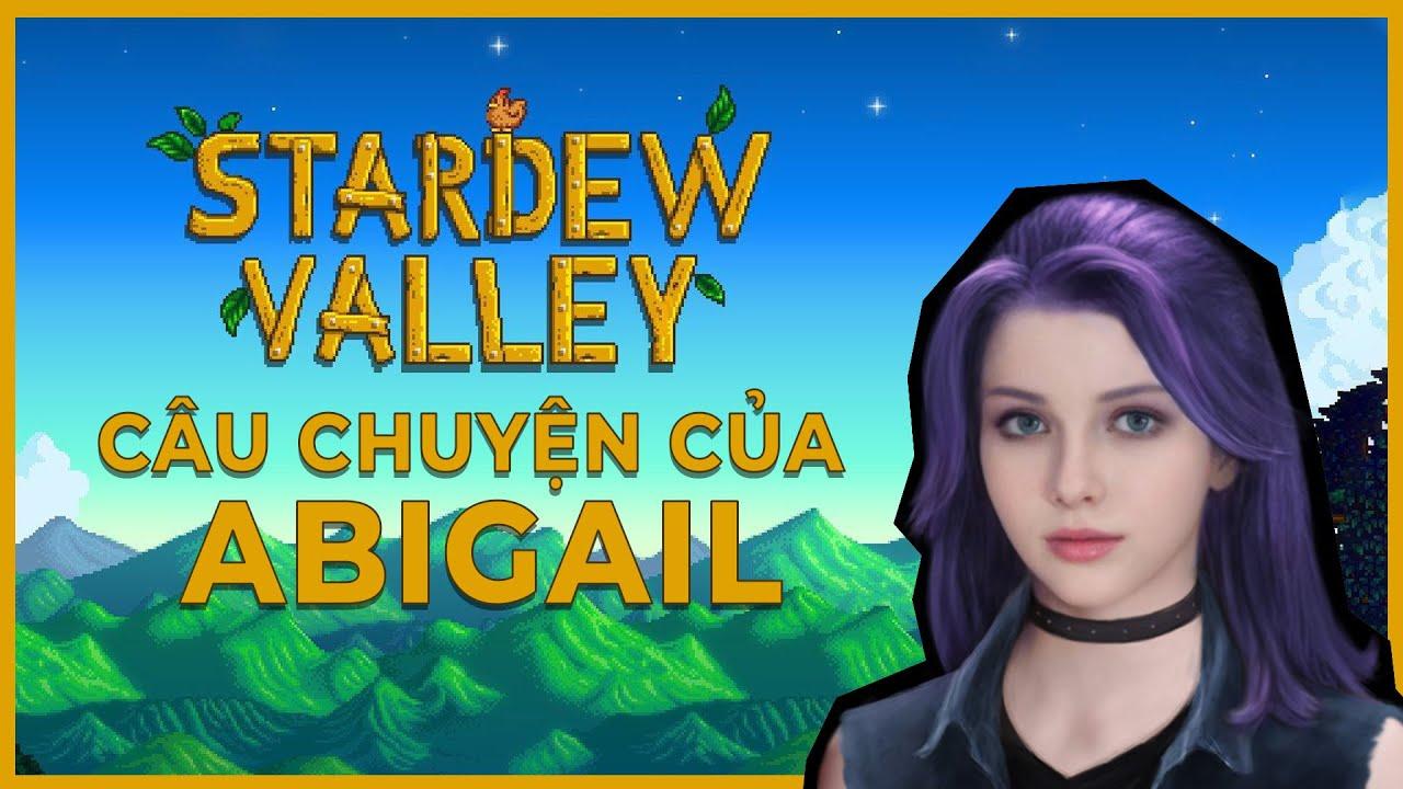 Cốt truyện game | Stardew Valley - Câu chuyện của Abigal